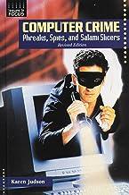 Computer Crime: Phreaks, Spies, and Salami Slicers