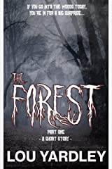 The Forest: Part One Kindle Edition