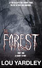 The Forest: Part One