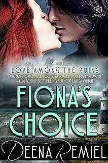 Fiona's Choice (Love Among the Ruins Book 3)