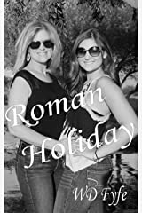 Roman Holiday: (Short Story) (The Woman in the Window) Kindle Edition
