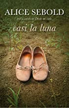 Casi la luna (Spanish Edition)