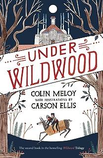 Under Wildwood: The Wildwood Chronicles, Book II
