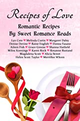 Recipes of Love: Romantic Recipes by Sweet Romance Reads Kindle Edition
