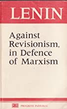 Against Revisionism, in Defence of Marxism