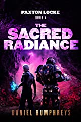 The Sacred Radiance (Paxton Locke Book 4) Kindle Edition