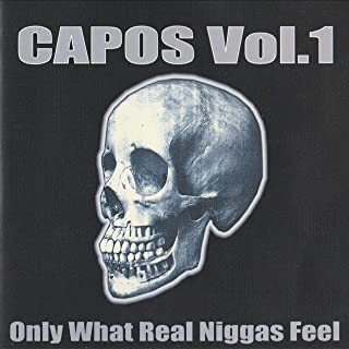 Only What Real Niggas Feel, Vol. 1 [Explicit]