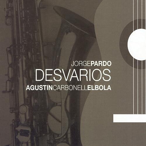 La Guitarra De Mi Abuelo (Seguiriya) de Jorge Pardo, Agustín ...