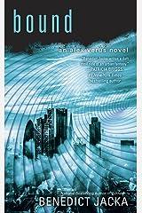 Bound (An Alex Verus Novel Book 8) Kindle Edition