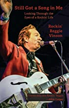Still Got a Song in Me: Looking Through the Eyes of a Rockin' Life (English Edition)