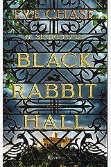 Il segreto di Black Rabbit Hall (Italian Edition) Format Kindle