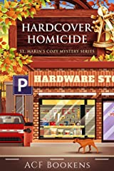 Hardcover Homicide (St. Marin's Cozy Mystery Series Book 9) Kindle Edition