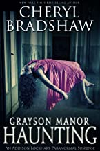Grayson Manor Haunting (Addison Lockhart Book 1)