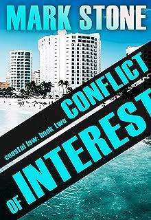 Conflict of Interest: (Coastal Law Legal Suspense Series Book 2)