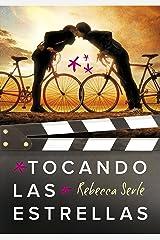 Tocando las estrellas (Spanish Edition) Kindle Edition