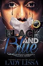 Black & Blue: A Domestic Violence Story