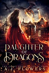Daughter of Dragons: A YA Dragonrider Academy Novel Kindle Edition