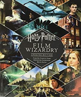 Harry Potter Film Wizardry: The Updated Edition: From the Creative Team Behind the Celebrated Movi