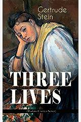 THREE LIVES (Modern Classics Series) Kindle Edition