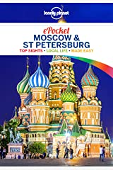 Lonely Planet Pocket Moscow & St Petersburg (Travel Guide) Kindle Edition