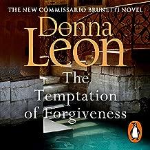 The Temptation of Forgiveness: Commissario Brunetti, Book 27