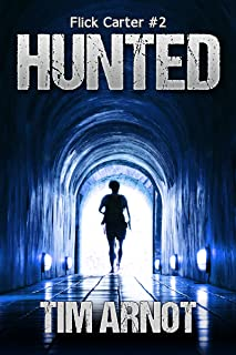 Hunted (Flick Carter Book 2)