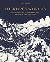 The Worlds of J. R. R. Tolkien: The Places That Inspired Middle-earth