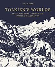 Tolkien's Worlds: The Places That Inspired the Writer's Imagination