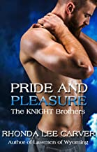 Pride & Pleasure (The KNIGHT Brothers Book 1)