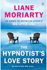 The Hypnotist's Love Story: From the bestselling author of Big Little Lies, now an award winning TV series Kindle Edition