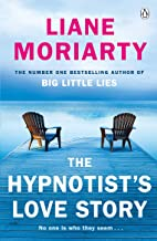 The Hypnotist's Love Story: From the bestselling author of Big Little Lies, now an award winning TV series (English Edition)