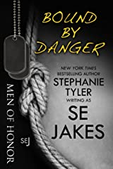 Bound By Danger: Men of Honor Book 4 Kindle Edition