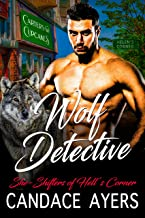 Wolf Detective: Shifter Romance (She-Shifters of Hell's Corner Book 2)