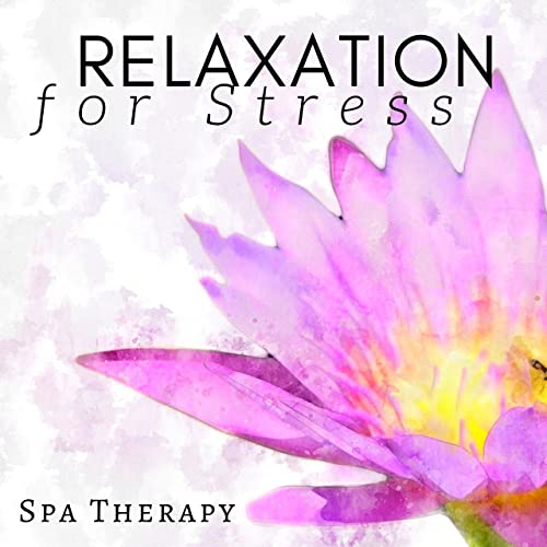 Relaxation CD for Stress - Spa Therapy for Relaxation, Yoga ...