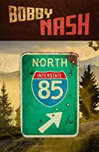 85 North: A Short Story Collection (English Edition)