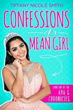 Confessions of a Mean Girl: The Ava G Chronicles Book One