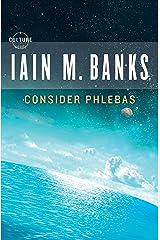 Consider Phlebas (A Culture Novel Book 1) Kindle Edition