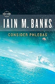 Consider Phlebas (A Culture Novel Book 1)