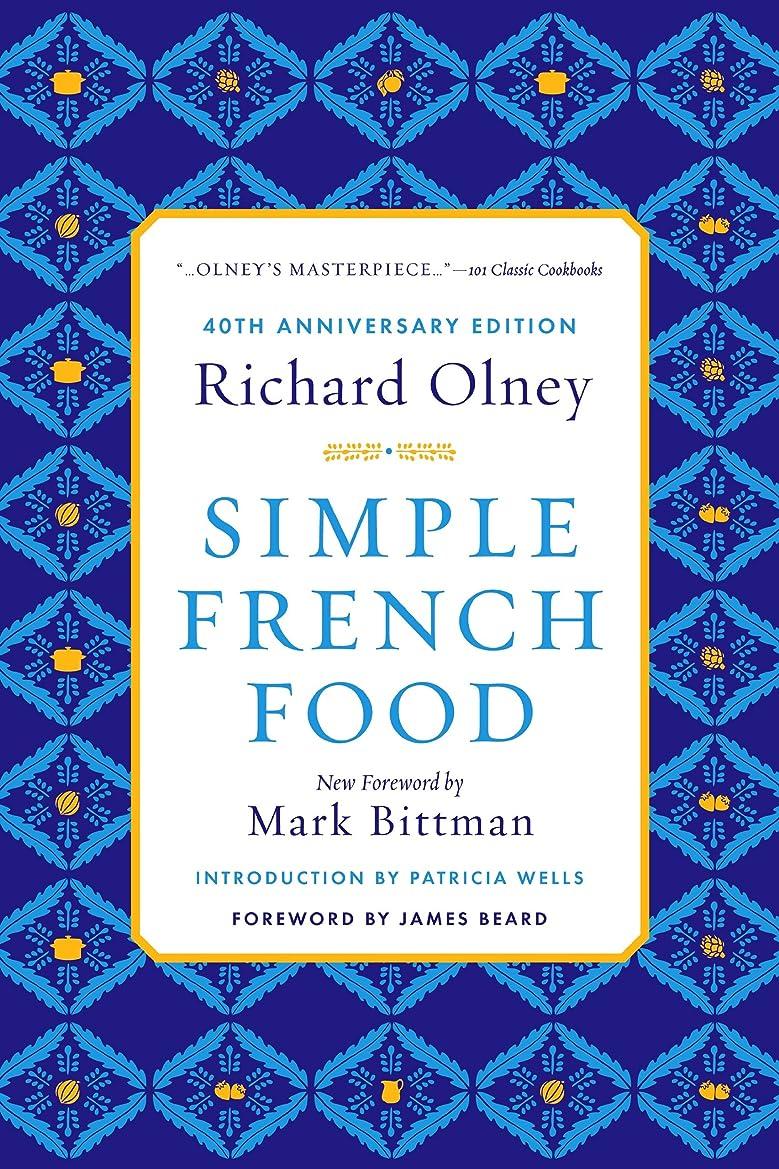 バンジージャンプ叙情的な義務Simple French Food 40th Anniversary Edition (English Edition)