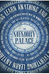 The Memory Palace - Learn Anything and Everything (Starting With Shakespeare and Dickens) (Faking Smart Book 1) (English Edition) eBook Kindle