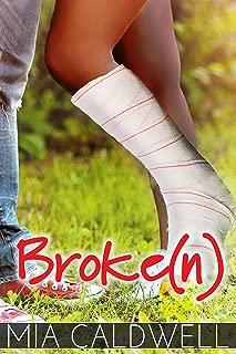 Broke(n)