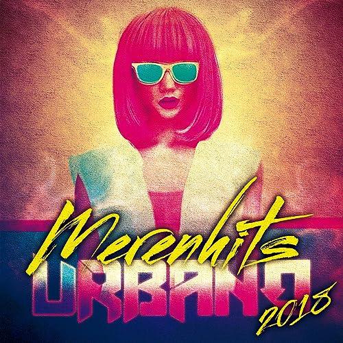 Merenhits Urbano 2018 [Explicit]