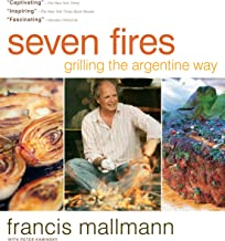 Seven Fires: Grilling the Argentine Way PDF