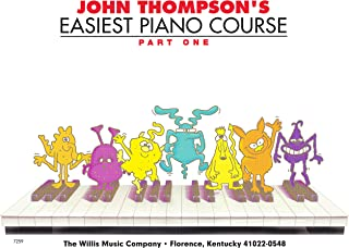 John Thompson's Easiest Piano Course - Part 1 - Book