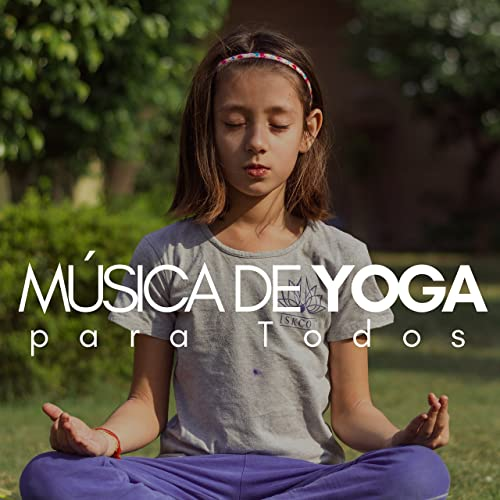 Música de Yoga para Todos by Yoga Accesorios on Amazon Music ...