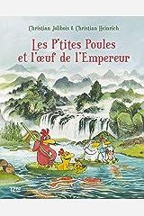 Les P'tites Poules - tome 17 : Les P'tites Poules et l'oeuf de l'Empereur (French Edition) Kindle Edition