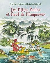 Les P'tites Poules - tome 17 : Les P'tites Poules et l'oeuf de l'Empereur (French Edition)