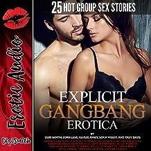Explicit Gangbang Erotica: Twenty-Five Hot Group Sex Stories