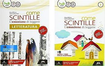 Scaricare Libri Come scintille. Per la Scuola media. Con e-book. Con espansione online. Con Libro: Letteratura: 2 PDF