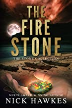 The Fire Stone (The Stone Collection Book 3)